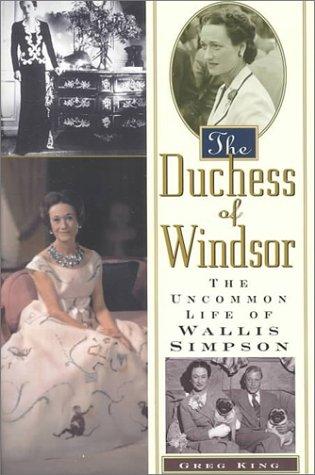 9781559724715: The Duchess Of Windsor: The Uncommon Life of Wallis Simpson