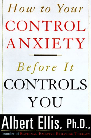 9781559724777: How To Control Your Anxiety Before It Controls You