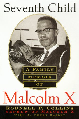 Seventh Child: A Family Memoir of Malcolm X