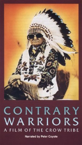 9781559741330: Contrary Warriors: A Film of the Crow Tribe [VHS]