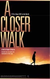 9781559746656: A Closer Look. A Film About AIDS in the World. A Story About the Way the World Is.