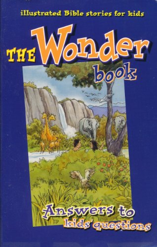 9781559760249: The Wonder Book: Answers to Kids' Questions