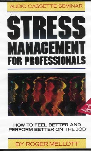 9781559770033: Stress Management for Professionals: Staying Balanced Under Pressure