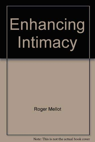 Enhancing Intimacy: Mellot, Roger