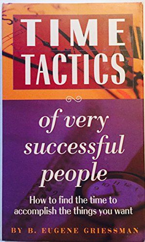 9781559773744: Time Tactics of Very Successful People