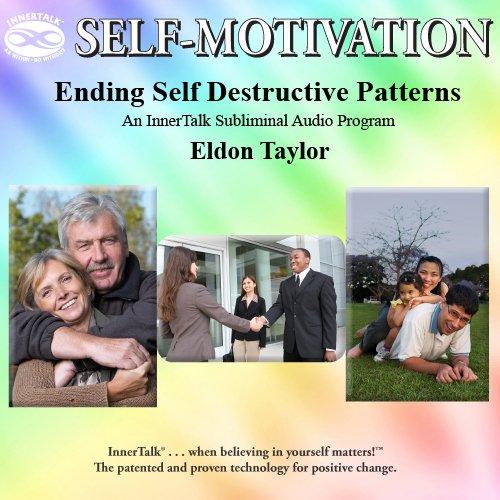9781559788571: Ending Self Destructive Patterns (Whole Brain Innertalk Ser.)