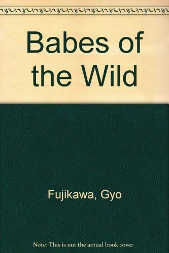9781559870085: Babes of the Wild