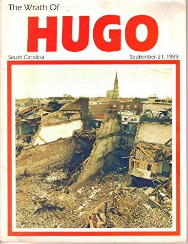 9781559881210: Wrath of Hugo: South Carolina September 21, 1989