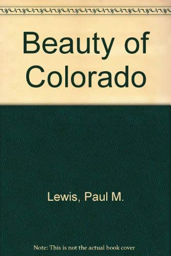 9781559883269: Beauty of Colorado