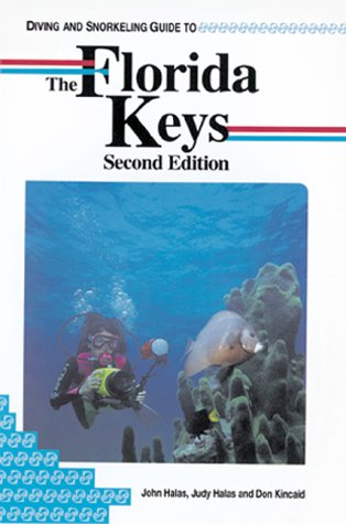 Diving and Snorkelling Guide to the Florida: etc., Halas, Judy,