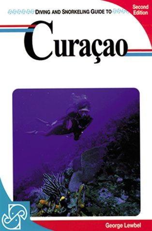 Diving and Snorkeling Guide to Curacao (Lonely Planet Diving & Snorkeling Great Barrier Reef): ...