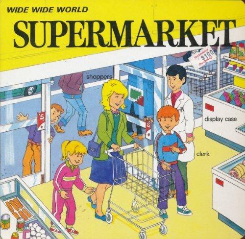 9781559930055: Supermarket (Wide Wide World #6)