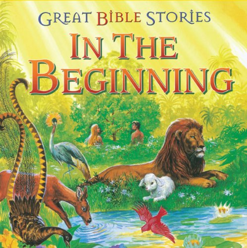 9781559930260: Great Bible Stories-In the Beginning
