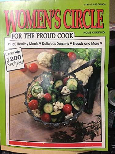 9781559932196: Women's Circle Home Cooking: For the Proud Cook