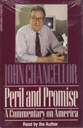 Peril and Promise (1559941995) by John Chancellor