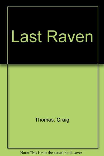 9781559942690: Last Raven