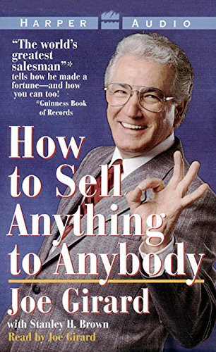 9781559942713: How to Sell Anything to Anybody