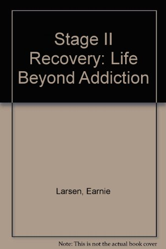 9781559942928: Stage II Recovery: Life Beyond Addiction