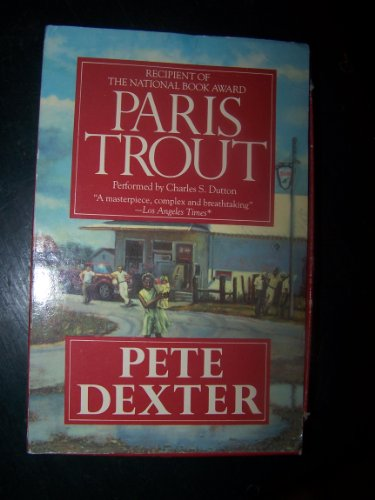 Paris Trout (1559943645) by Pete Dexter