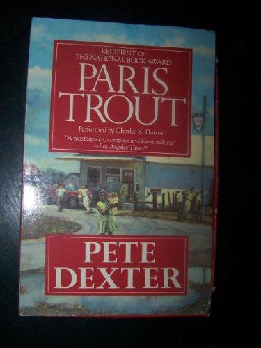Paris Trout (9781559943642) by Pete Dexter