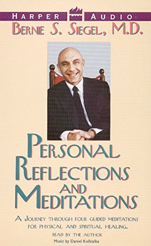Personal Reflections & Meditations (1559944307) by Siegel, Bernie S.