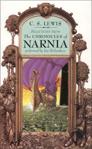 Selections From The Chronicles of Narnia: Audio: Lewis, C. S.