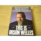 9781559946803: This Is Orson Welles