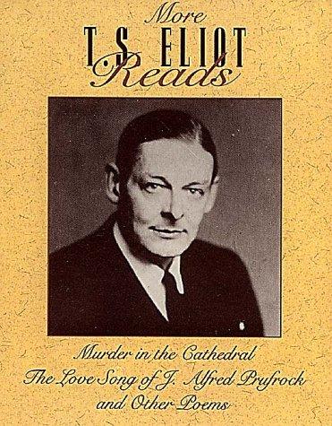 More T. S. Eliot Reads : Murder: Eliot, T. S.