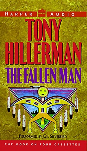 The Fallen Man -- (4 Audio Cassettes - Abridged - 6 Hours): Hillerman, Tony -- (Read by Gil ...