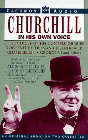 9781559949996: Churchill in His Own Voice