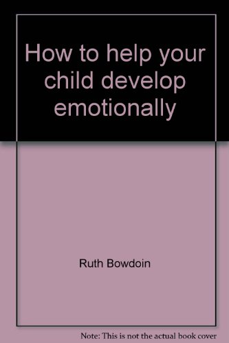 How to help your child develop emotionally: My mommy likes me (The Bowdoin method) (9781559970136) by Bowdoin, Ruth