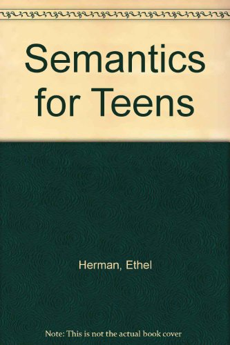 9781559990707: Semantics for Teens