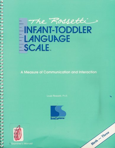 9781559991216: The Rossetti infant-toddler language scale: A measure of communication and interaction