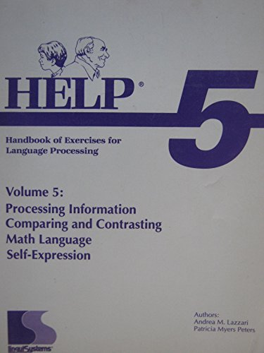 Help 5: Handbook of Exercises for Language Processing (Help for): Patricia M. Peters Andrea M. ...