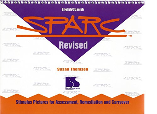 9781559992121: SPARC revised: English/Spanish : stimulus pictures for assessment, remediation, and carryover
