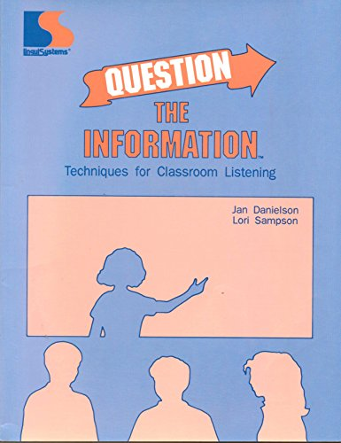 9781559992206: Question the information: Techniques for classroom listening