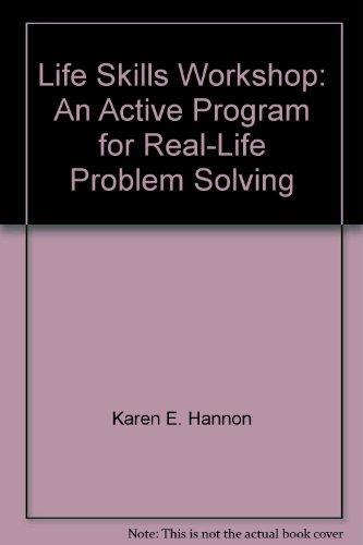 9781559992398: Life Skills Workshop: An Active Program for Real-Life Problem Solving