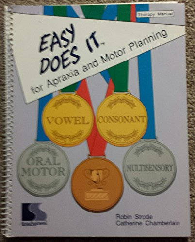9781559992640: Easy Does It for Apraxia and Motor Planning