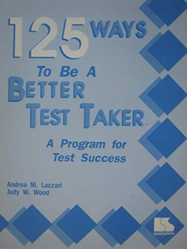 9781559994170: 125 Ways to Be a Better Test Taker