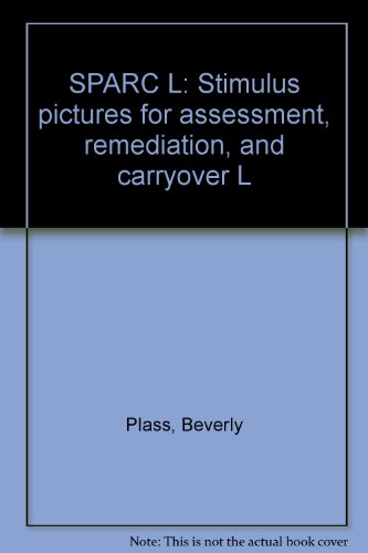 9781559997140: SPARC L: Stimulus pictures for assessment, remediation, and carryover L