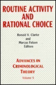 9781560000877: Routine Activity and Rational Choice: Advances in Criminological Theory: 5