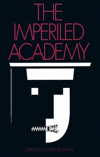 9781560000976: The Imperiled Academy (Studies in Social Philosophy and Policy)