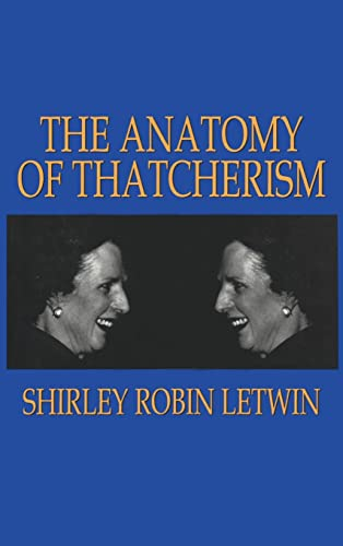 9781560001065: The Anatomy of Thatcherism