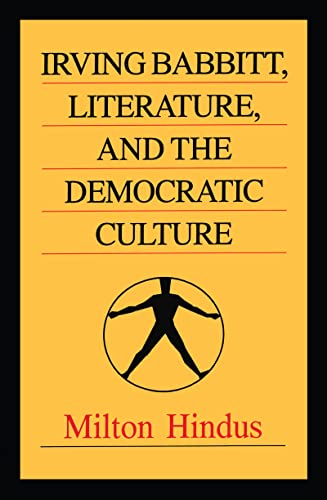 9781560001133: Irving Babbitt, Literature, and the Democratic Culture (Library of Conservative Thought)