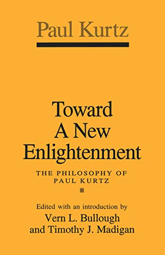9781560001188: Toward a New Enlightenment: Philosophy of Paul Kurtz