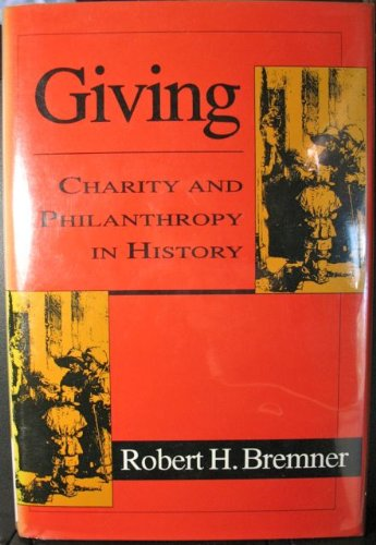 9781560001379: Giving: Charity and Philanthropy in History