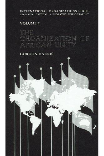 9781560001539: Organization of African Unity (International Organizations Series)