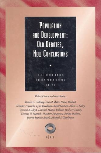 Population and Development: Old Debates, New Conclusions (U.S.Third World Policy Perspectives ...