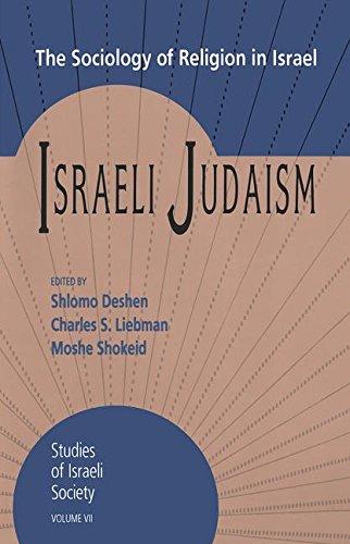 9781560001782: Israeli Judaism: The Sociology of Religion in Israel (Schnitzer Studies in Israel Society Series)
