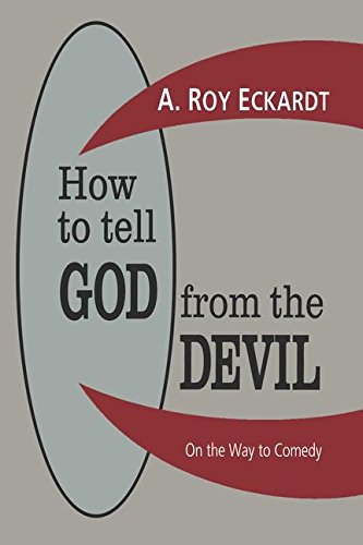 9781560001799: How to Tell God from the Devil: On the Way to Comedy